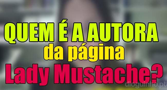 """Photo of Manuel Melo revela a identidade da autora da página """"Lady Mustache"""""""