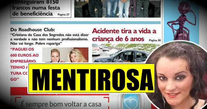 Photo of Cristiana Dionísio é acusada de ser mentirosa