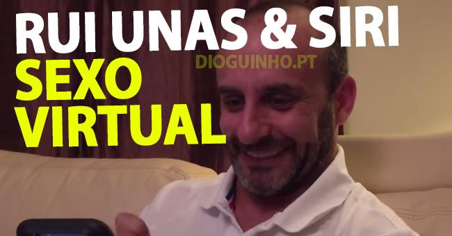 Rui Unas e Siri