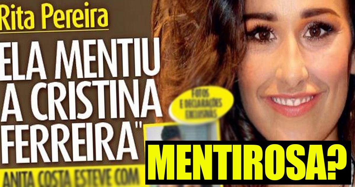 A Rita Pereira pelos vistos mentiu a Cristina Ferreira na entrevista que deu na edição deste mês da Revista Cristina.