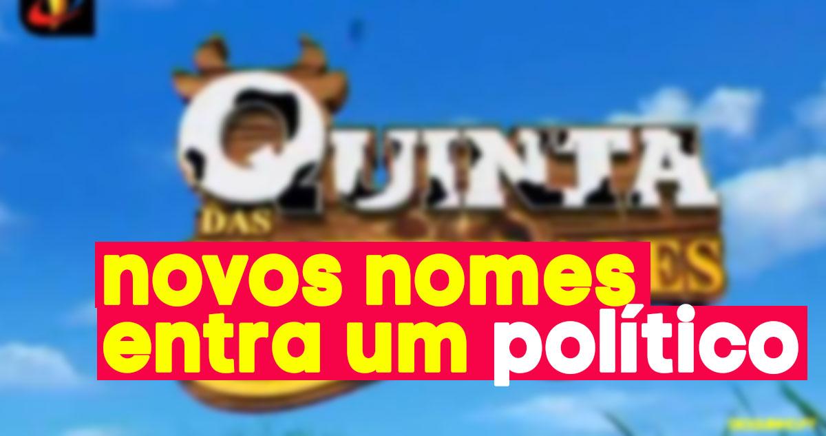 Photo of A Quinta: Novos nomes que entram… e até um político