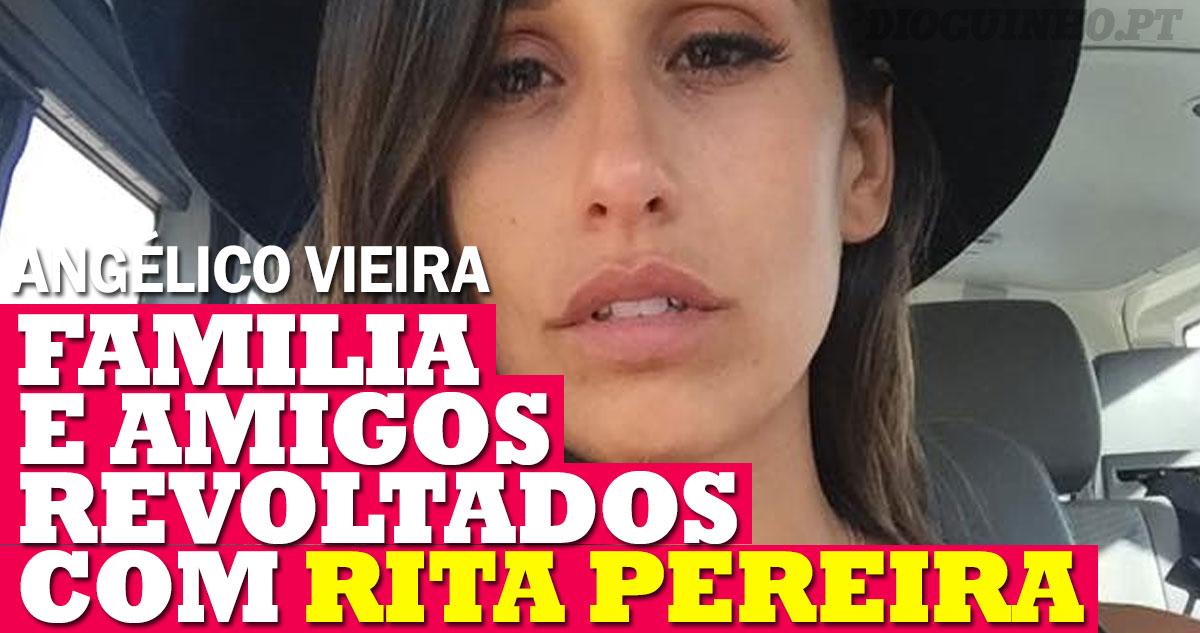 Photo of Família e amigos de Angélico andam danados com a Rita Pereira