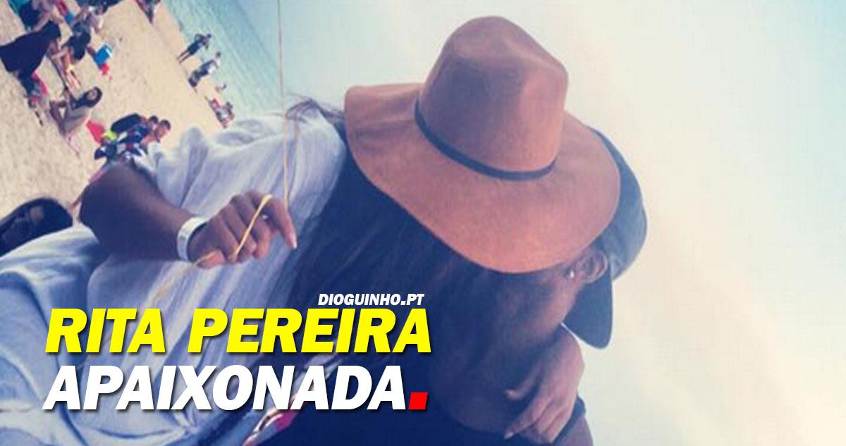 Rita Pereira assume namoro e publica foto aos beijos