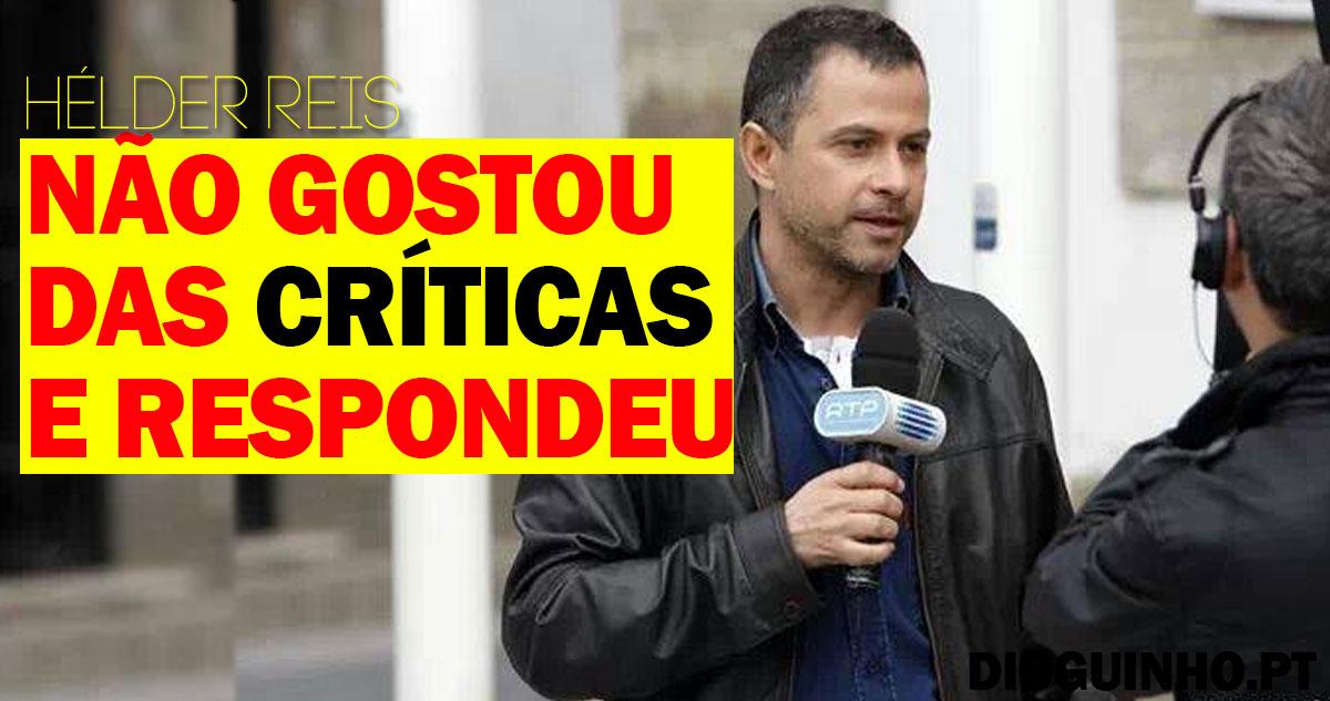 Photo of Hélder Reis aziou com algumas críticas nas redes sociais e respondeu