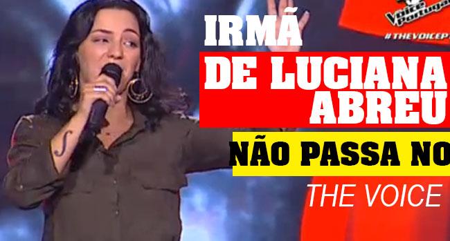 Photo of Irmã de Luciana Abreu fica pelo caminho no The Voice Portugal