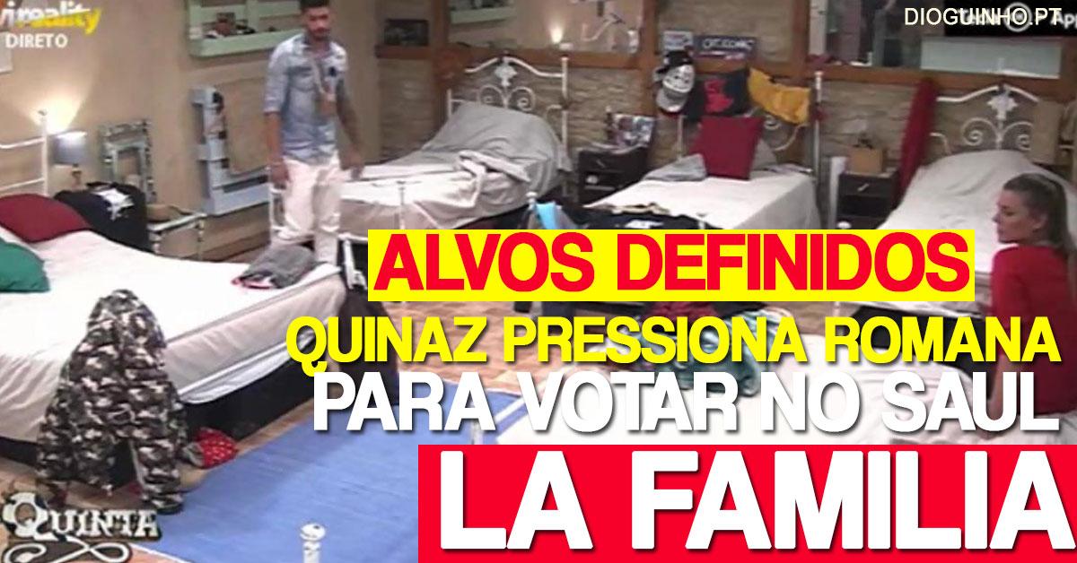 Photo of Está formado os La Familia n' A Quinta. Romana é PRESSIONADA