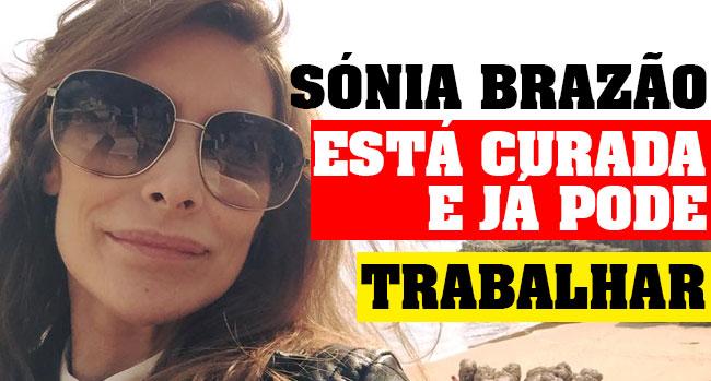 Photo of Sónia Brazão está curada e pode voltar ao trabalho