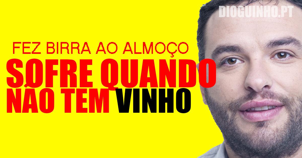 Photo of António faz birra e fica revoltado com a produção por causa do vinho