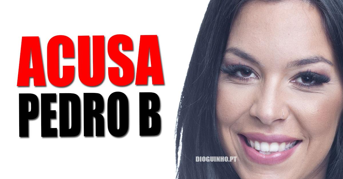 Jéssica Maria acusa o Pedro B de estar a fazer jogo