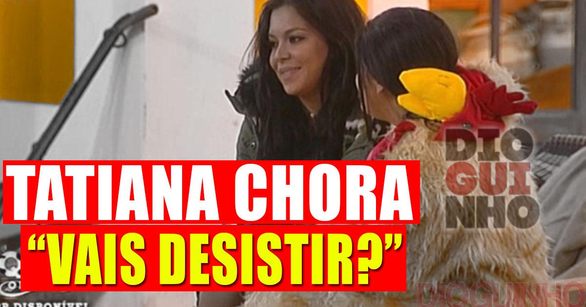 Photo of Tatiana chora porque Jéssica Maria poderá desistir