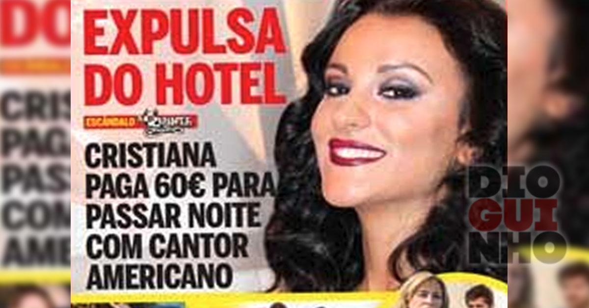 Photo of Cristiana paga para ficar com o Chris Brown, mas foi expulsa do hotel