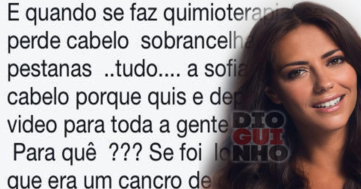 Sofia Ribeiro responde a comentário desagradável sobre a doença