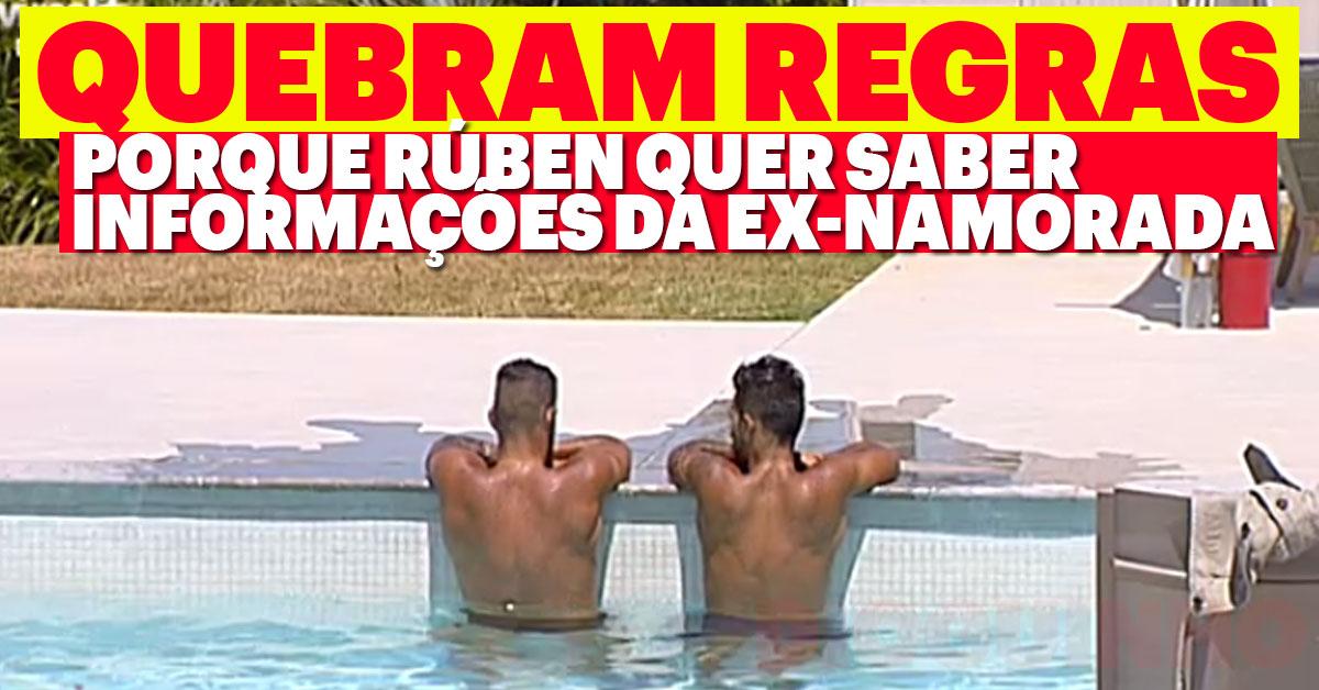Photo of Rúben quebra regras só para saber informações da «ex-namorada»