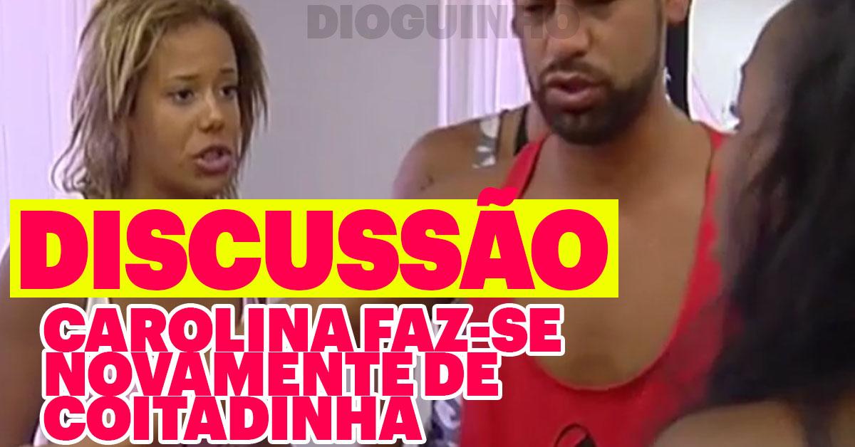 Photo of Carolina faz-se de coitadinha em nova discussão com Eliane