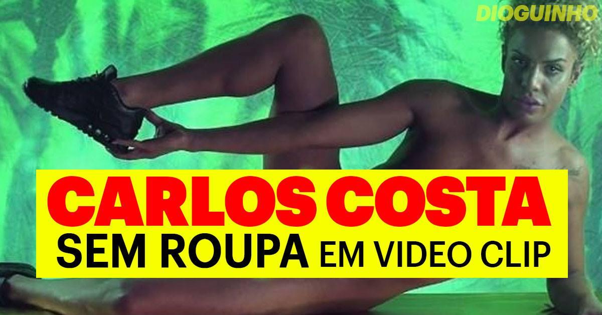 Photo of Carlos Costa sem roupa em novo videoclip 'Tequila'