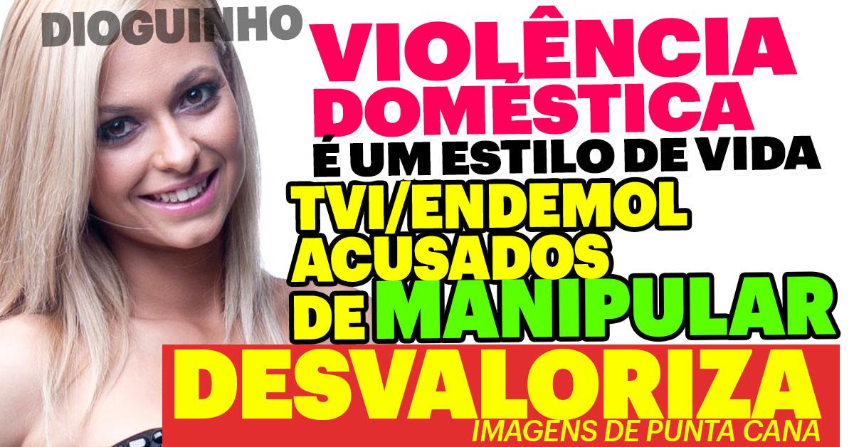 Photo of Sandra Castilho afirma que Violência Doméstica é um estilo e vida. ACUSA ENDEMOL