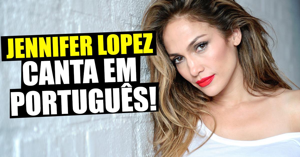 Photo of Jennifer Lopez surpreende a cantar em Português