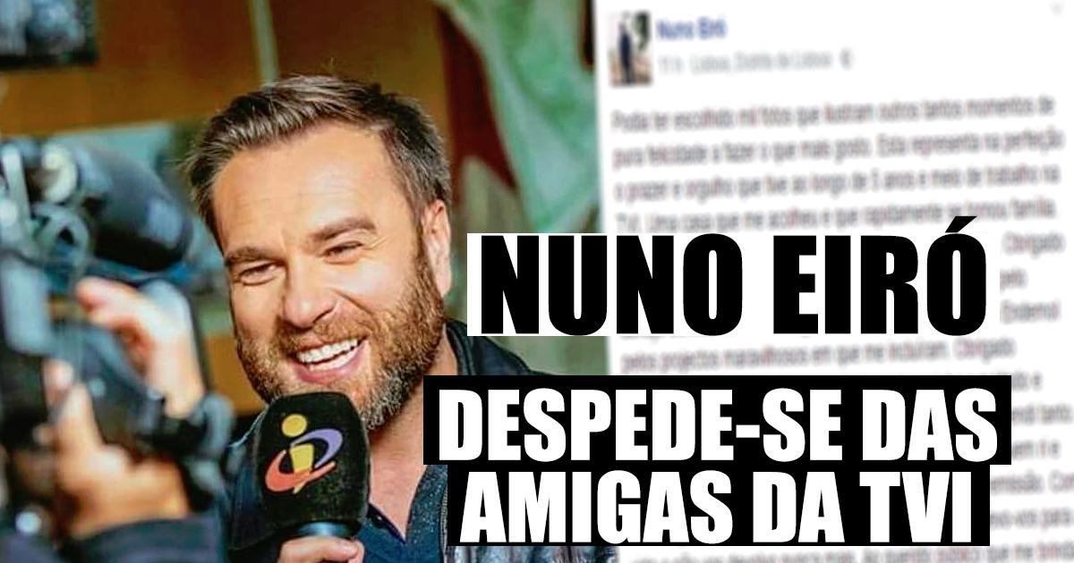 Photo of Nuno Eiró deixa mensagem de despedida «levo-vos para a vida e não vos devolvo nunca mais»