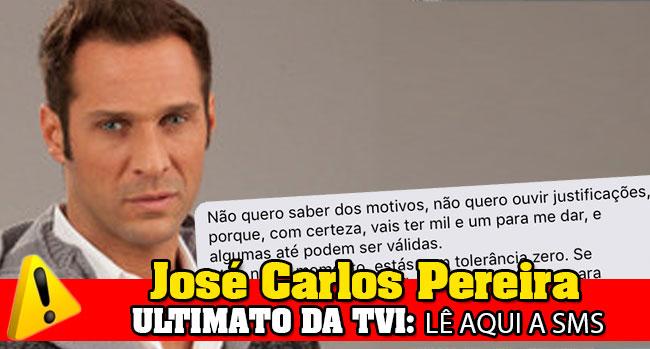 Photo of TVI envia SMS de ultimato a José Carlos Pereira: lê aqui!