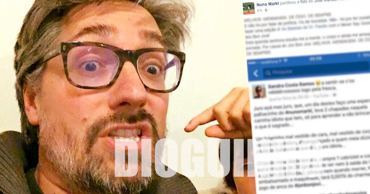 Photo of Nuno Markl criticiado e ameaçado de porrada