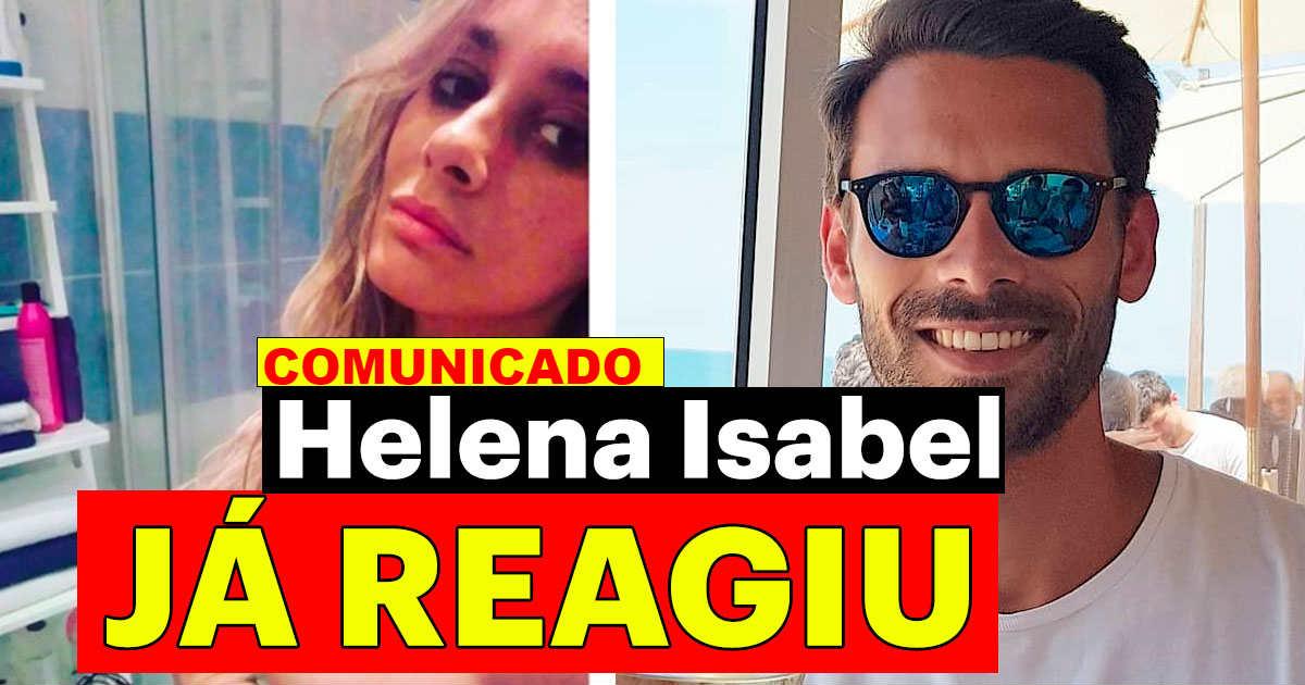 Photo of Helena Isabel REAGE à publicação do ex-namorado