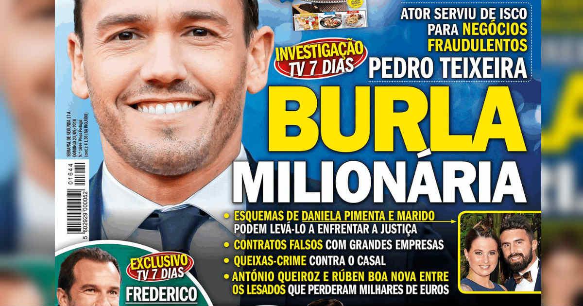 Photo of Pedro Teixeira, Daniela Pimenta e marido… em BURLAS milionárias