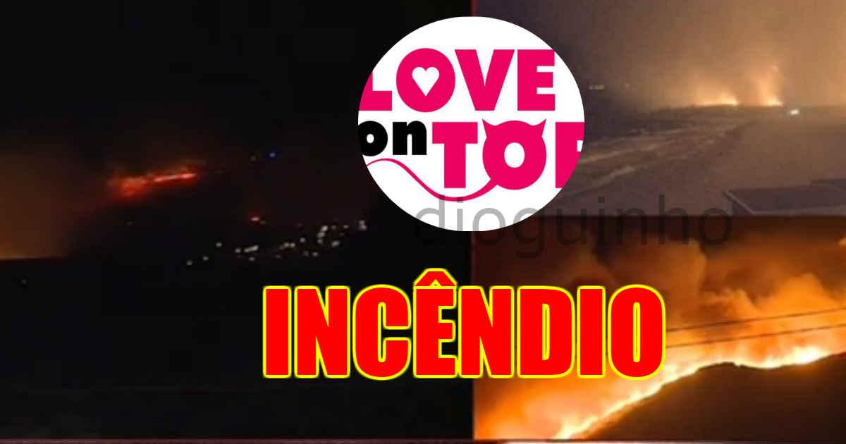 Photo of Incêndio de Sintra chega à CASA do Love on Top